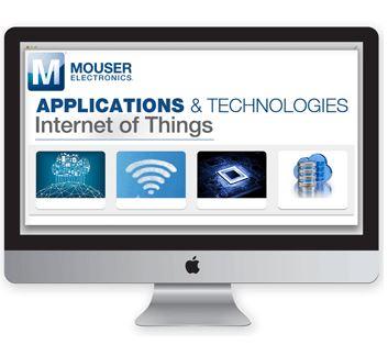 Mouser optimise son site d'applications dédié à l'IoT