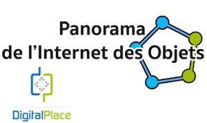 DigitalPlace publie le livre blanc de l'IoT « Panorama de l'Internet des Objets »