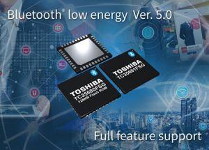 Circuits compatibles Bluetooth LE version 5.0   Toshiba