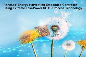 Contrôleur à récupération d'énergie éliminant le besoin de batteries pour les objets IoT   Renesas Electronics