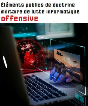 La France disposera de 4000 cybercombattants en 2025