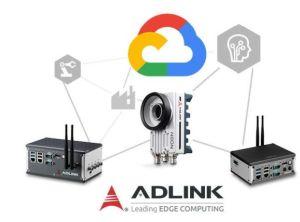 Adlink s'associe à Google Cloud pour proposer des solutions IoT prêtes à l'emploi