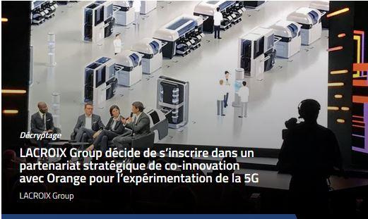 Lacroix fait partie des entreprises fédérées par Orange pour tester la 5G