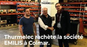 Le sous-traitant alsacien Thurmelec rachète Emilis à Colmar