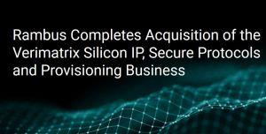 Verimatrix finalise la cession de sa division Silicon IP à Rambus