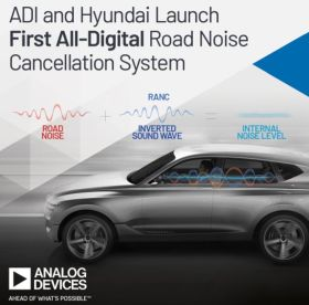 Analog Devices et Hyundai Motor collaborent à la suppression des bruits dans l'automobile