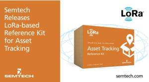 Kit de référence LoRa pour le suivi d'actifs | Semtech