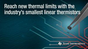 Thermistances linéaires compactes | Texas Instruments