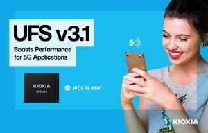 Mémoires Flash embarquées UFS Version 3.1 | Kioxia