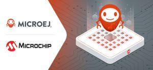MicroEJ porte son standard de virtualisation logicielle sur les microcontrôleurs Microchip