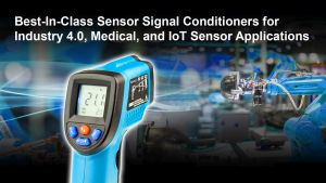 Conditionneur de signaux ciblant l'industrie 4.0, le médical et les capteurs IoT | Renesas