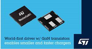 ST associe circuit de commande et transistors GaN pour des chargeurs plus compacts et plus rapides