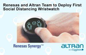 Renesas et Altran s'allient pour déployer la première montre-bracelet de distanciation sociale UWB