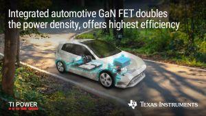 Transistors à effet de champ GaN dédiés à l'automobile   Texas Instruments