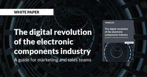 Un guide pour faire face à « La révolution digitale de l'industrie des composants électroniques »