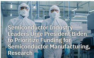 Le gotha du semiconducteur américain presse le Président Biden de subventionner la production et la R&D