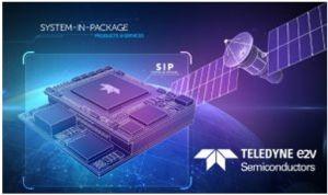 Safran et Teledyne e2v entament un projet de développement de packaging SiP