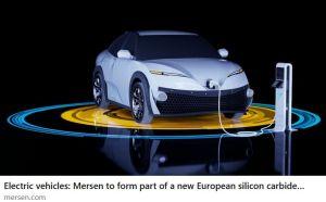 Véhicule électrique : Mersen participe à la mise en place d'une filière européenne de semiconducteurs à base de SiC