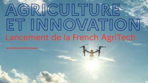 200 millions d'euros pour faire pousser la « French AgriTech »