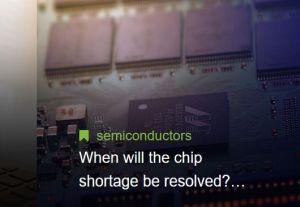 Pour TrendForce, la pénurie de semiconducteurs pourrait se résorber au 2e semestre 2022